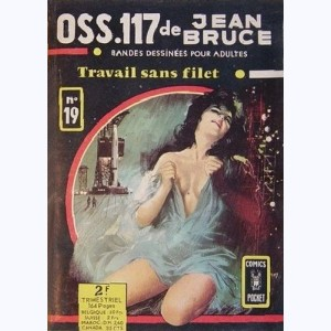 OSS 117 : n° 19, Travail sans filet
