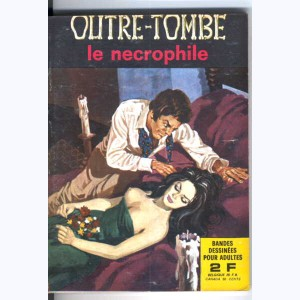 Outre-Tombe : n° 4, Le nécrophile