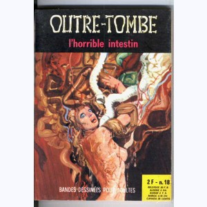 Outre-Tombe : n° 18, L'horrible intestin