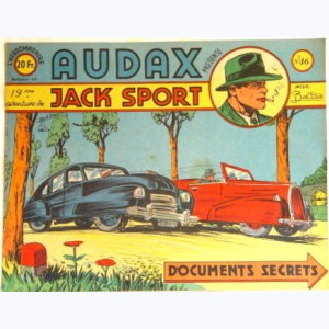 Audax : n° 46, Jack SPORT : Documents secrets