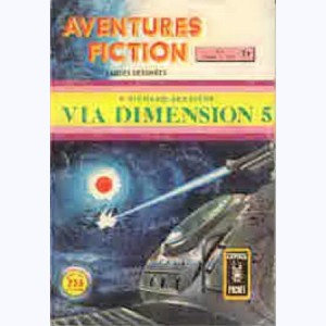 Aventures Fiction (3ème Série) : n° 4, Via Dimension 5