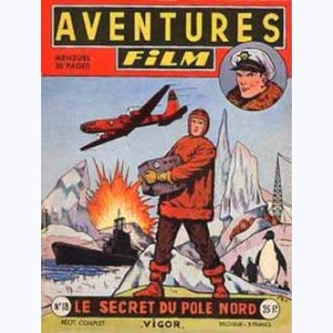 Aventures Film : n° 18, Vigor : Le secret du Pôle Nord