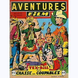 Aventures Film : n° 32, Tex BILL : Chasse aux coupables