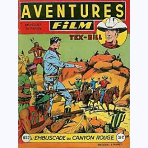 Aventures Film : n° 42, Tex BILL : L'embuscade du Canyon Rouge