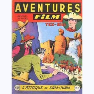 Aventures Film : n° 58, Tex BILL : L'attaque de San-Juan