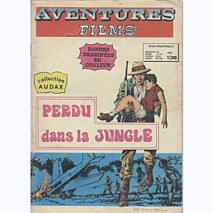 Aventures Films : n° 11, Perdu dans la jungle