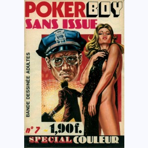 Poker Boy : n° 7, Sans issue