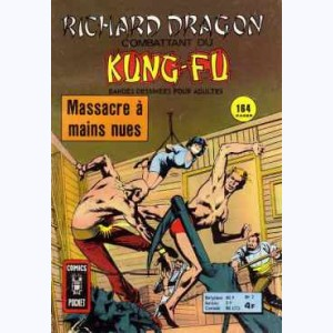 Richard Dragon : n° 2, Massacre à mains nues