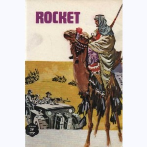 Rocket : n° 3, Ceux qui osent !