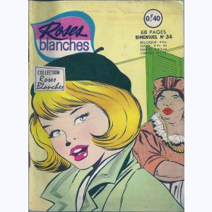 Roses Blanches : n° 34, Un gros mensonge