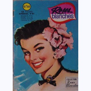 Roses Blanches : n° 81, Une rude épreuve