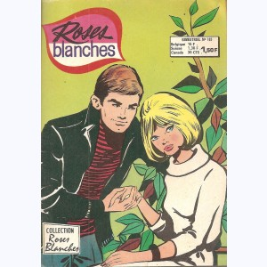 Roses Blanches : n° 185, Une rencontre opportune