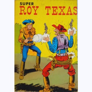 Roy Texas (Album) : n° 2, Recueil Super (05, 06, 07, 08)