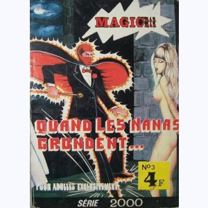 Série 2000 : n° 3, Magic Man : Quand les nanas grondent