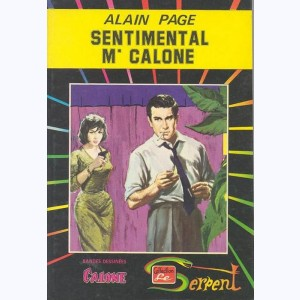Collection le Serpent : n° 8, Calone 3 : Sentimental Mr Calone Re..Du CLO/3