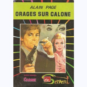 Collection le Serpent : n° 18, Orages sur Calone Re..