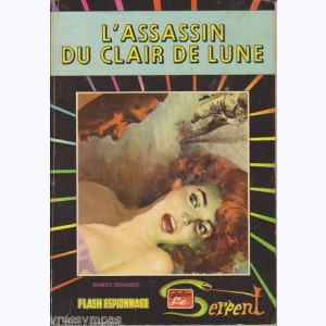Collection le Serpent : n° 28, L'assassin du clair de Lune Re..