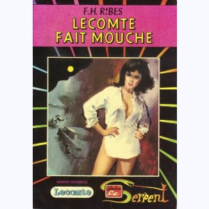 Collection le Serpent : n° 30, Lecomte fait mouche Re..