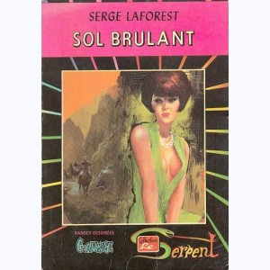 Collection le Serpent : n° 32, Gaunce 5 : Sol brûlant Re..