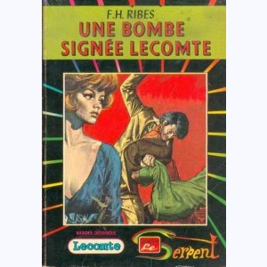 Collection le Serpent : n° 41, Lecomte 2 : Une bombe signée Lecomte Re..