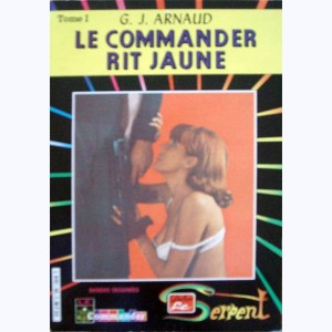 Collection le Serpent : n° 63, Le Commander 1 : Le Commander rit jaune 1/2 Re..