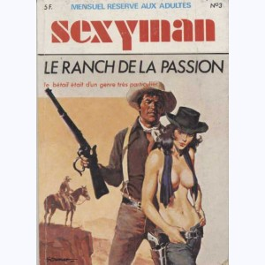 Sexyman : n° 3, Le ranch de la passion