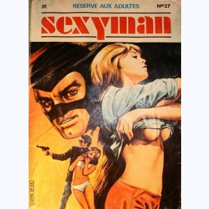 Sexyman : n° 27, L'enfer de l'or noir