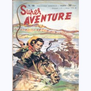 Super Aventure : n° 12, Tom Mix : Rencontre dans les collines