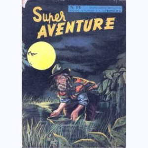 Super Aventure : n° 13, Arizona Kid le justicier du Far-West
