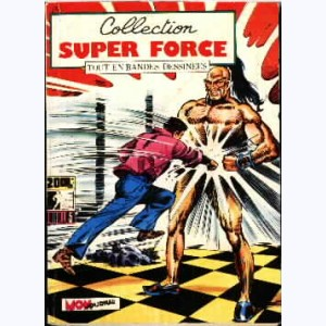 Collection Super Force : n° 3, Force X : Missions impossibles
