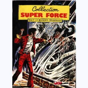 Collection Super Force : n° 8, Force X contre Force Zéro