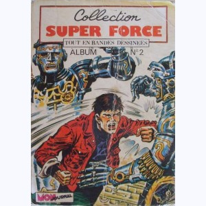 Collection Super Force (Album) : n° 2, Recueil 2 (03, 04, 05)