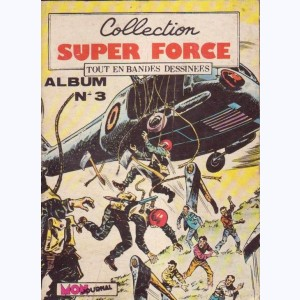 Collection Super Force (Album) : n° 3, Recueil 3 (06, 07, 08)
