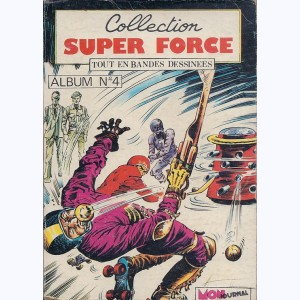 Collection Super Force (Album) : n° 4, Recueil 4 (09, 10, 11)