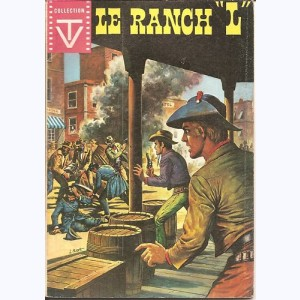"Collection TV : n° 4, Le Ranch ""L"" : La preuve fortuite 1, 2"