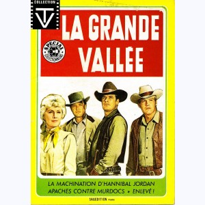 Collection TV : n° 9, La grande vallée : La machination ...