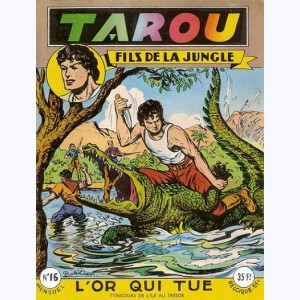 Tarou : n° 16, L'or qui tue