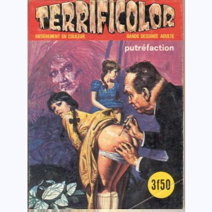 Terrificolor : n° 17, Putréfaction