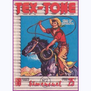 Tex Tone : n° 2, Les pillards de ranches
