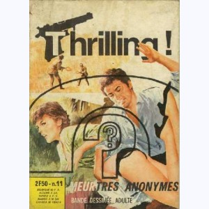 Thrilling : n° 11, Meurtres anonymes