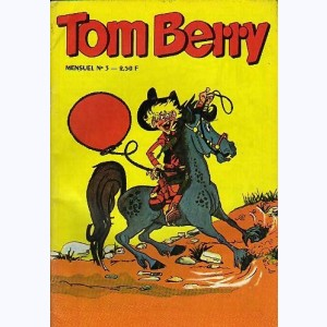 Tom Berry : n° 3, Bill, le bandit masqué