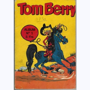 Tom Berry (Album) : n° 1, Recueil 1 (01, 02, 03)