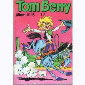 Tom Berry (Album) : n° 15, Recueil 15 (54, 55, 56)
