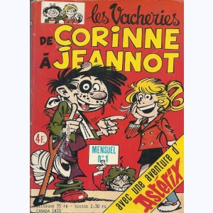 Les Vacheries de Corinne à Jeannot : n° 1, J'en ai marre !