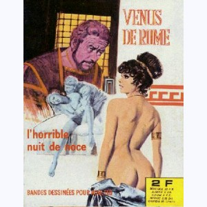 Vénus de Rome : n° 11, L'horrible nuit de noce