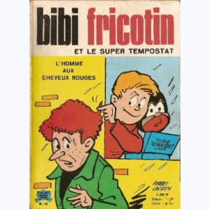 Bibi Fricotin : n° 10, Super tempostat, Homme cheveux rouges