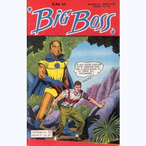 Big Boss : n° 53, Le guide d'un aveugle ...