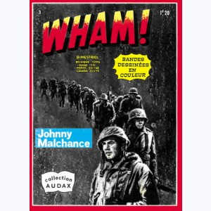 Wham : n° 3, Johnny Malchance Johnny le raté