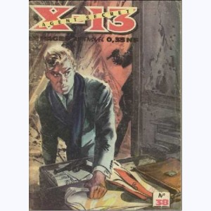 X-13 : n° 38, Chasse aux traîtres