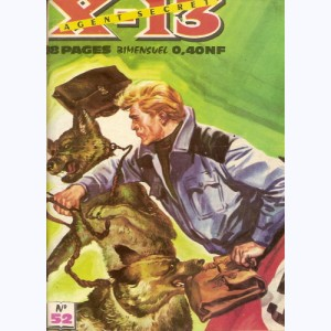 X-13 : n° 52, Agent double